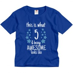 5 And Awesome Birthday
