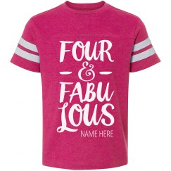 Four & Fabulous Birthday Trendy Tee