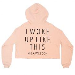 Woke Up Flawless Girl