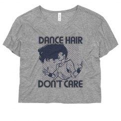 Dance Hair Don't Care Geometric