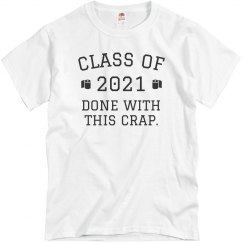 Class of 2020 Done with this Crap
