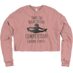 Crop Top Night Before Competition Sweatshirt