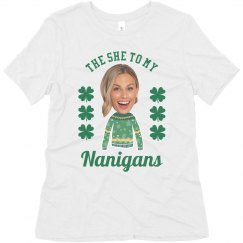 The She To My Nanigans Tee