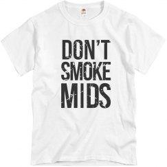 Don't Smoke Mids