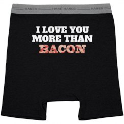 Love You More Than Bacon