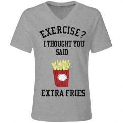 Exercise or Fries?