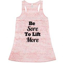 Be Sore Lift More