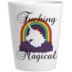 Fucking Magical Shot Glass