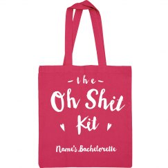 Custom Oh Shit Bachelorette Kit Tote
