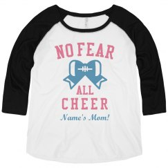 Custom No Fear, All Cheer Plus Raglan