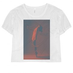 Its your dream Shirt