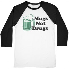 St. Pat's Mugs Not Drugs