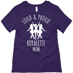 Loud & Proud Royalette Mom