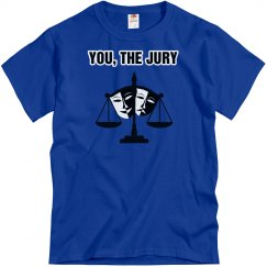 You, The Jury-Front only-Unisex-Larger sizes