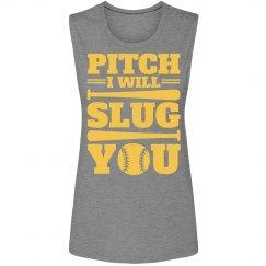 I Will Slug This Pitch