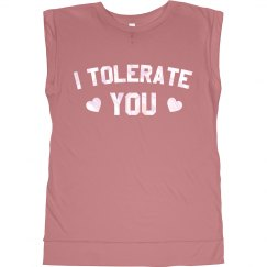 I Tolerate You Valentine's Day Tee