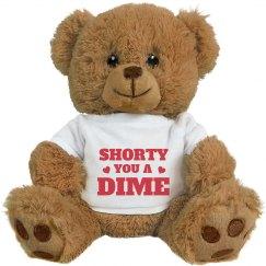 You A Dime Slang Valentines Bear
