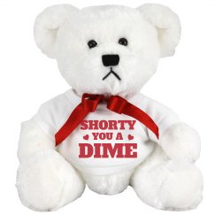 You A Dime Slang Valentines Bear