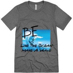 Be Like The Ocean