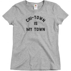 Chi Town Is My Town