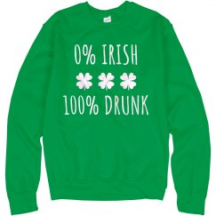 100% Drunk Funny St. Patty's