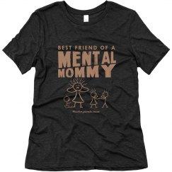 Bestie Mental Mommy T
