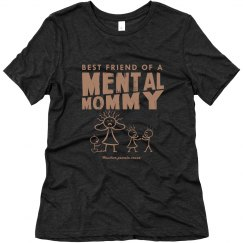 Bestie Mental Mommy T