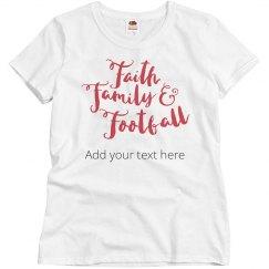 Custom Faith, Family, & Football