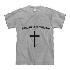 You Are The Resistance