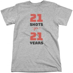 Funny 21 Shots For 21 Years