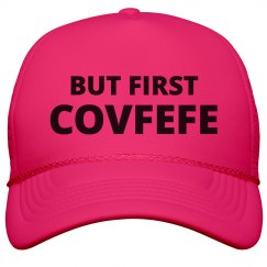 But First Covfefe Presidential