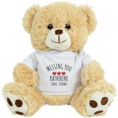 Beary Much Missing You Custom Bear