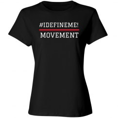 I Define ME Movement!