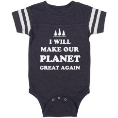 Baby Will Make the Planet Great Again