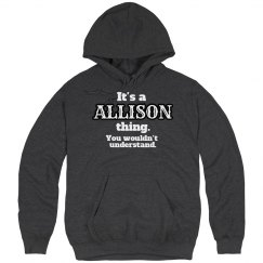 It's a Allison thing