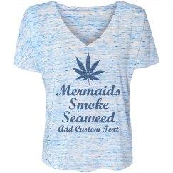 Custom Mermaids Smoke Seaweed