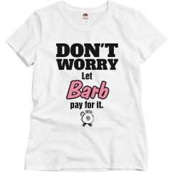 Let BARB pay for it!