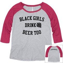 black girls drink beer