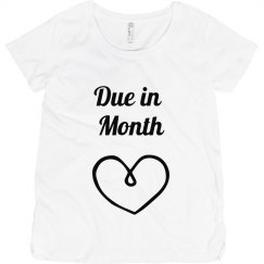 Due In Custom Month Maternity