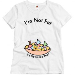 Not Fat- Candy Bowl