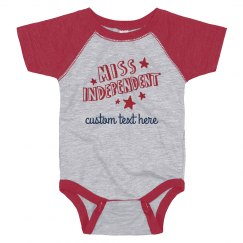 Miss Independent Custom Text Onesie