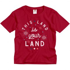 This Land is Your Land Patriotic Kid's Tee