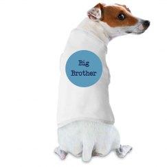 Big Brother Dog Shirt