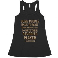 Favorite Player I Raised Mine Football Mom Tank Top