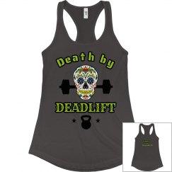 Death by deadlift