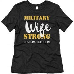 Army Wife Strong Customizable Text