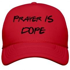 Prayer is Dope