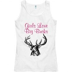 Girls Love Big Bucks