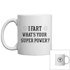 I FART what's your superpower?