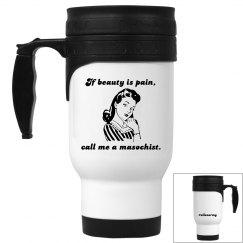 Beauty is Pain Travel Mug